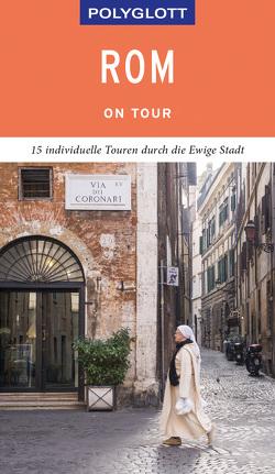 POLYGLOTT on tour Reiseführer Rom von Nöldeke,  Renate
