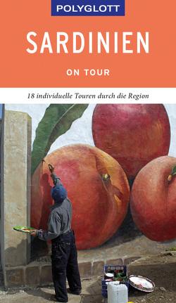 POLYGLOTT on tour Reiseführer Sardinien von Höh,  Peter