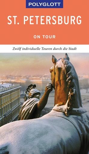 POLYGLOTT on tour Reiseführer St. Petersburg von Könnecke,  Jochen