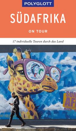 POLYGLOTT on tour Reiseführer Südafrika von Köthe,  Friedrich, Schetar,  Daniela
