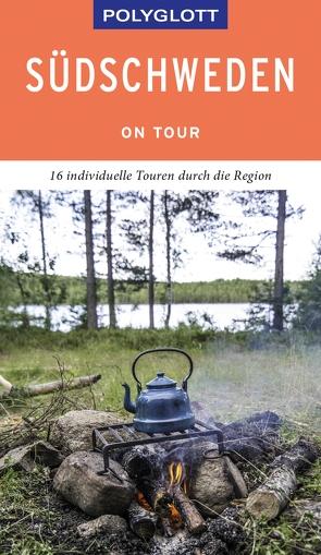 POLYGLOTT on tour Reiseführer Südschweden von Nowak,  Christian
