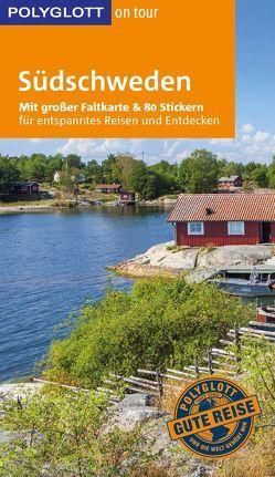 POLYGLOTT on tour Reiseführer Südschweden von Bock-Schröder,  Birgit, Nowak,  Christian