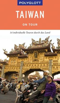 POLYGLOTT on tour Reiseführer Taiwan von Whittome,  Günter