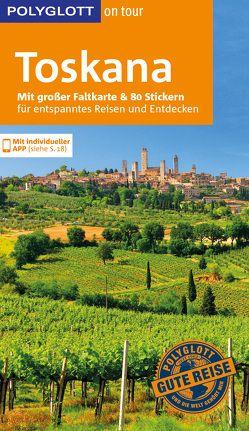 POLYGLOTT on tour Reiseführer Toskana von Maiwald,  Stefan, Pelz,  Monika