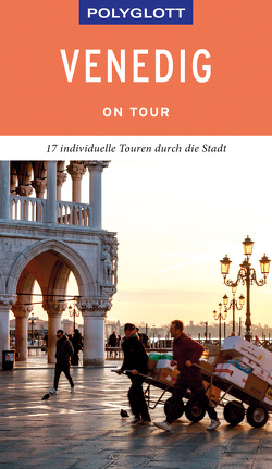 POLYGLOTT on tour Reiseführer Venedig von Hamel,  Christine, Raether-Klünker,  Gudrun
