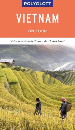 POLYGLOTT on tour Reiseführer Vietnam von Krücker,  Franz-Josef, Petrich,  Martin H.