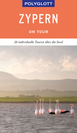 POLYGLOTT on tour Reiseführer Zypern von Braun,  Ralph Raymond