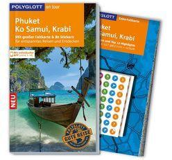 POLYGLOTT on tour Reiseführer Phuket, Ko Samui, Krabi von Miethig,  Martina, Rössig,  Wolfgang
