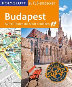 POLYGLOTT Reiseführer Budapest zu Fuß entdecken von Müller,  Alice