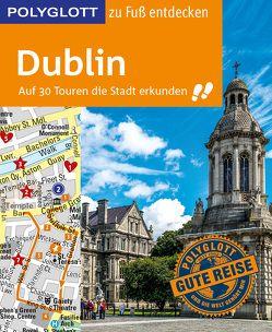 POLYGLOTT Reiseführer Dublin zu Fuß entdecken von Rieder,  Jonny