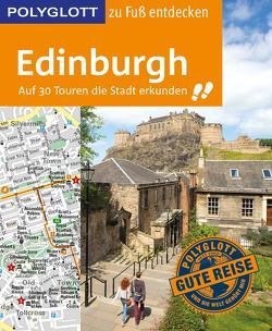 POLYGLOTT Reiseführer Edinburgh zu Fuß entdecken von Grever,  Josephine
