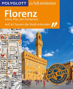 POLYGLOTT Reiseführer Florenz zu Fuß entdecken von Maiwald,  Stefan
