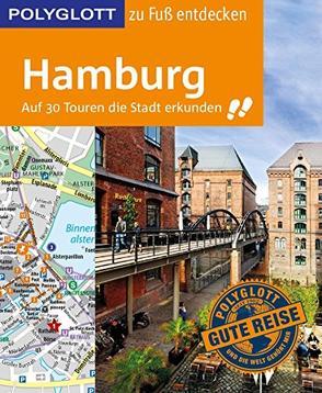 POLYGLOTT Reiseführer Hamburg zu Fuß entdecken von Frey,  Elke, Ruthe,  Carsten