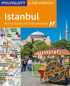POLYGLOTT Reiseführer Istanbul zu Fuß entdecken von Kanalici,  Fatih, Sammann,  Luise