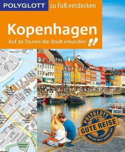 POLYGLOTT Reiseführer Kopenhagen zu Fuß entdecken von Pinck,  Axel