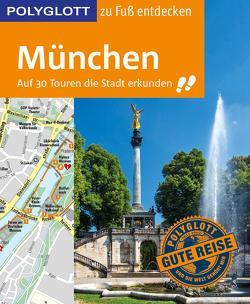 POLYGLOTT Reiseführer München zu Fuß entdecken von Baedeker,  Karin