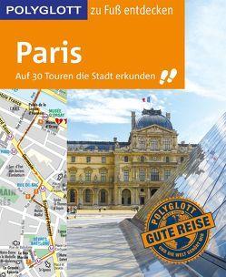 POLYGLOTT Reiseführer Paris zu Fuß entdecken von Stüben,  Björn