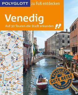 POLYGLOTT Reiseführer Venedig zu Fuß entdecken von Raether-Klünker,  Gudrun