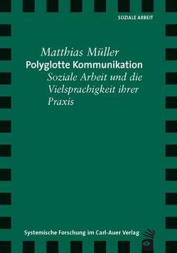 Polyglotte Kommunikation von Müller,  Matthias
