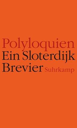 Polyloquien von Sloterdijk,  Peter