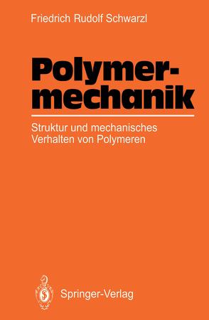 Polymermechanik von Schwarzl,  Friedrich R.