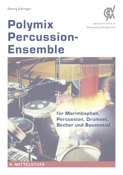Polymix: Percussion – Ensemble von Edlinger,  Georg