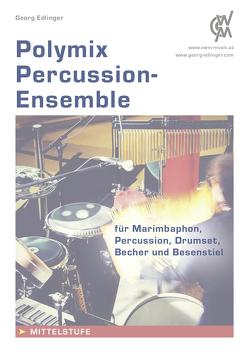Polymix: Percussion – Ensemble von Edlinger,  Georg
