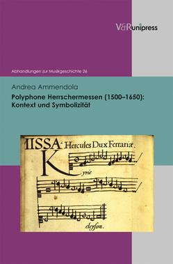 Polyphone Herrschermessen (1500–1650) von Ammendola,  Andrea