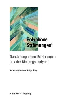 """""""Polyphone Stömungen"""" von Blazy,  Helga"""