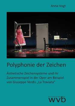 Polyphonie der Zeichen von Vogt,  Anna