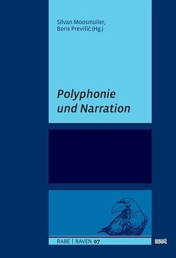 Polyphonie und Narration von Moosmüller,  Silvan, Previšic,  Boris