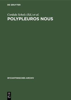 Polypleuros nous von Hunger,  Herbert, Makris,  Georgios, Scholz,  Cordula