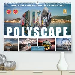 Polyscape Bildwelten (Premium, hochwertiger DIN A2 Wandkalender 2021, Kunstdruck in Hochglanz) von Pinkoss,  Oliver