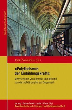 """""""Polytheismus der Einbildungskraft"""" von Sommadossi,  Tomas"""