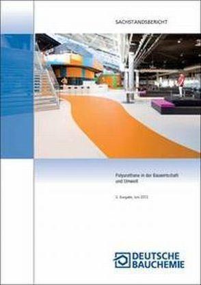 Polyurethane in der Bauwirtschaft und Umwelt