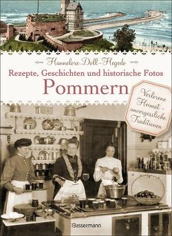 Pommern – Rezepte, Geschichten und historische Fotos