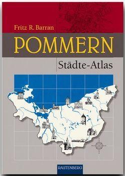 Pommern Städte-Atlas von Barran,  Fritz R