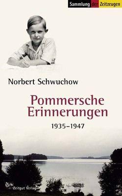 Pommersche Erinnerungen von Kleindienst,  Jürgen, Schwuchow,  Norbert