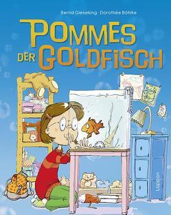 Pommes, der Goldfisch von Boehlke,  Dorothee, Gieseking,  Bernd
