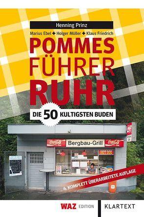 Pommesführer Ruhr von Ebel,  Marius, Friedrich,  Klaus, Müller,  Holger, Prinz,  Henning