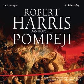 Pompeji von Bach,  Patrick, Fontanges,  Céline, Fricke,  Peter, Harris,  Robert, Stricker,  Sven, Wiemken,  Christel