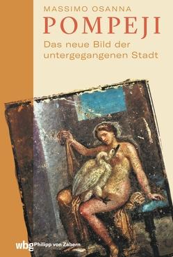 Pompeji von Heinemann,  Alexander, Hempel,  Karl Gerhard, Kastenmeier,  Pia, Osanna,  Massimo, Thomsen,  Andreas