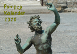 Pompeji-Kalender (Wandkalender 2020 DIN A2 quer) von Weimar,  Vincent