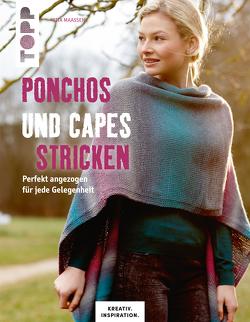 Ponchos und Capes stricken (KREATIV.INSPIRATION) von Maaßen,  Rita