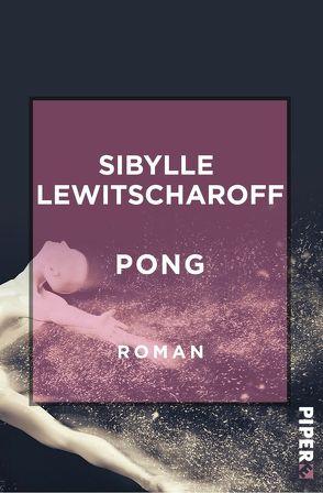 Pong von Lewitscharoff,  Sibylle