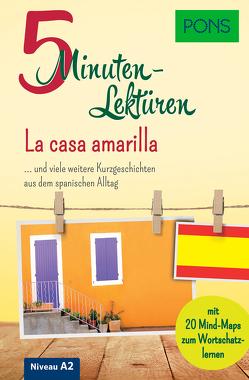 PONS 5-Minuten-Lektüren Spanisch A2 – La casa amarilla