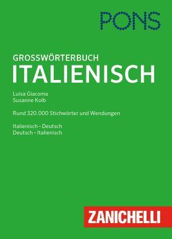 PONS Großwörterbuch Italienisch von Giacoma,  Luisa, Kolb,  Susanne