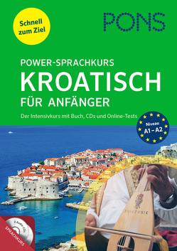 PONS Power-Sprachkurs Kroatisch für Anfänger