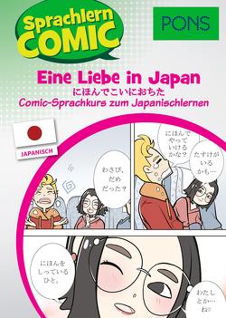 PONS Sprachlern-Comic Japanisch – Eine Liebe in Japan von Ebi,  Martina, Kato,  Yumiko, Steinmetz,  Inga