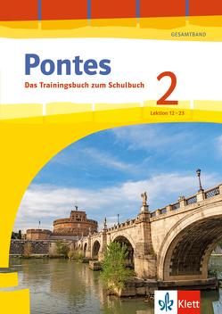 Pontes 2 Gesamtband (ab 2020) – Das Trainingsbuch zum Schulbuch 2. Lernjahr